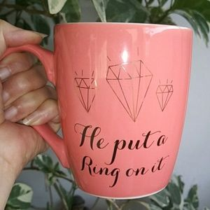New He Put a Ring on It Coffee Cup